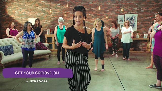 Discover Your Groove Module 10 Section 6. Dance: Stillness
