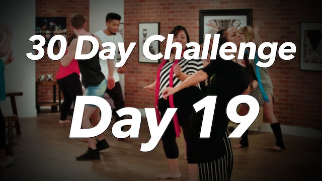 30 Day Challenge - Day 19 Workout