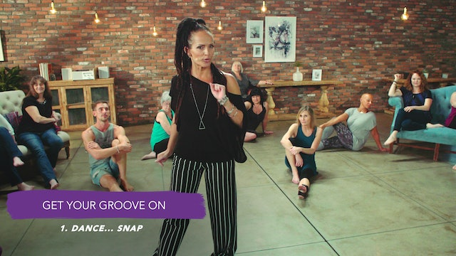 Discover Your Groove Module 10 Section 1. Dance: Snap