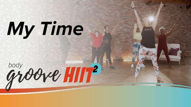 Body Groove HIIT 2 - My Time