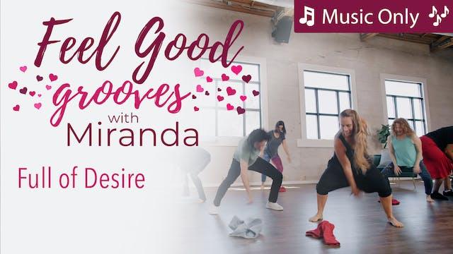 Feel Good Grooves - Full of Desire - ...