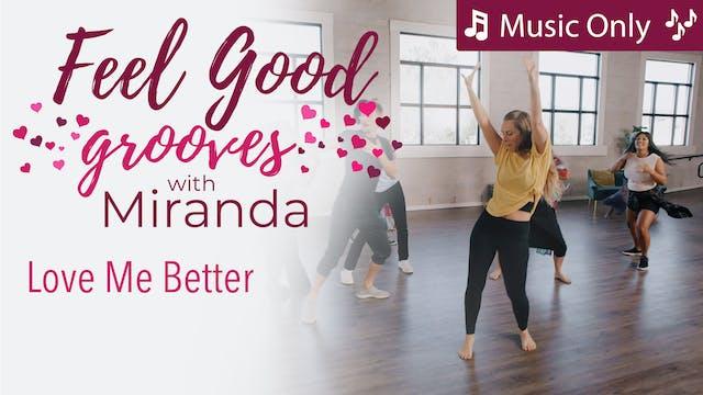 Feel Good Grooves - Love Me Better - ...