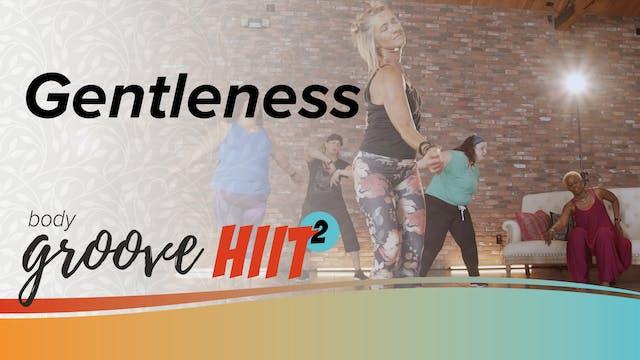 Body Groove HIIT 2 - Gentleness
