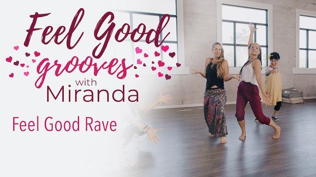 Feel Good Grooves - Feel Good Rave