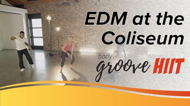 EDM at the Coliseum