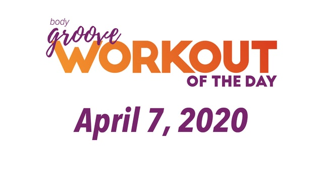 Workout for April 7, 2020