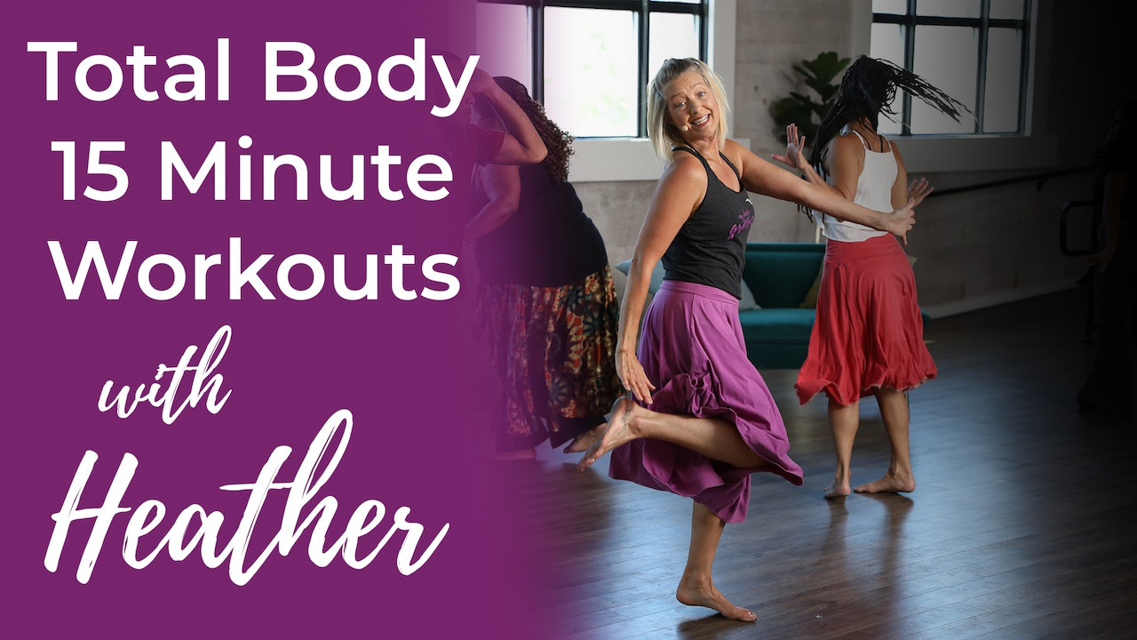 Total Body 15 Minute Workouts with Heather