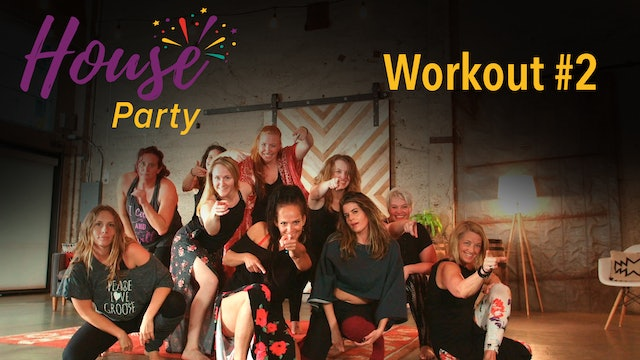House Party Workout #2
