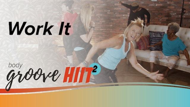 Body Groove HIIT 2 - Work It