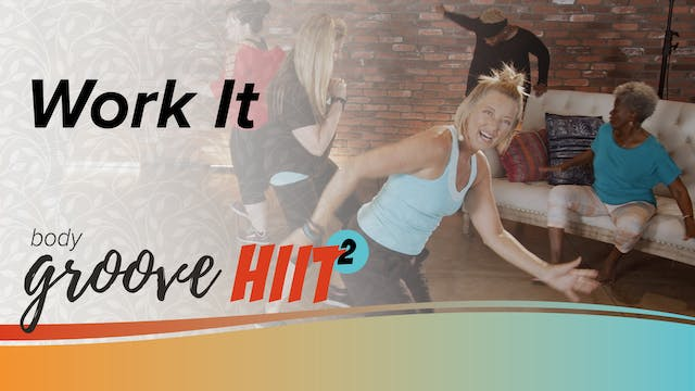 Body Groove HIIT 2 - Work It