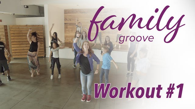 Family Groove Workout #1