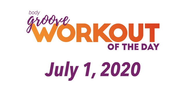 Workout for July 1, 2020
