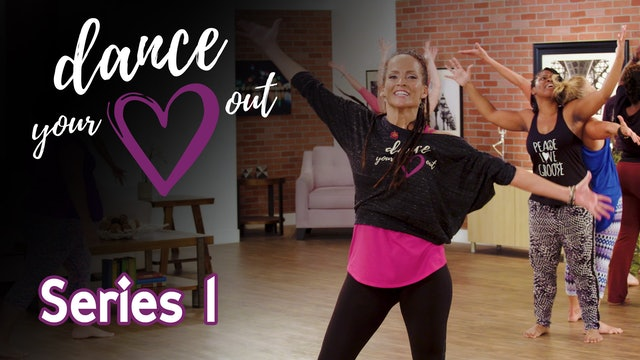 Dance Your Heart Out - Series 1