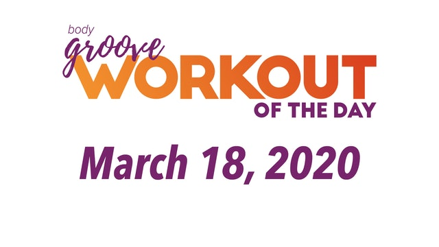 Workout for March 18, 2020