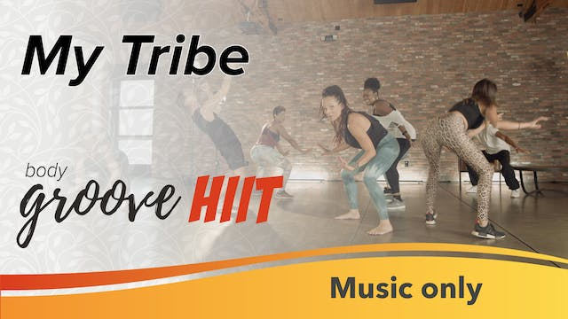 My Tribe (Music Only)