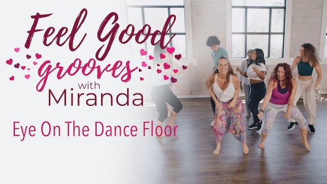 Feel Good Grooves - Eye On The Dance ...