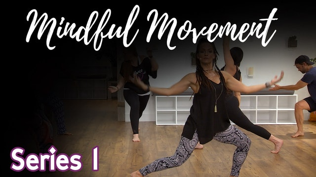 Mindful Movement - Series 1