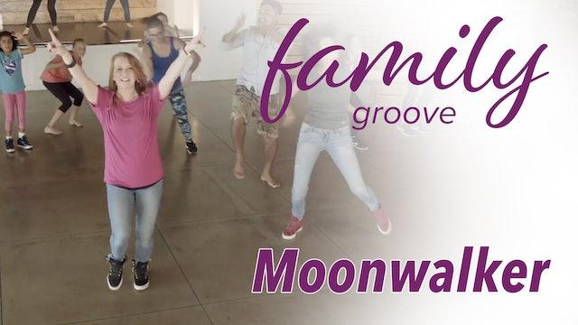 Family Groove - Moonwalker