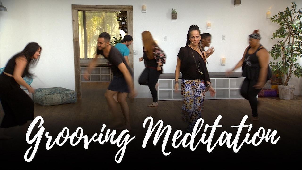 Grooving Meditation