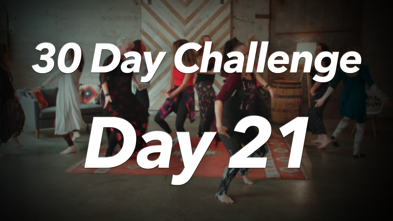 30 Day Challenge - Day 21