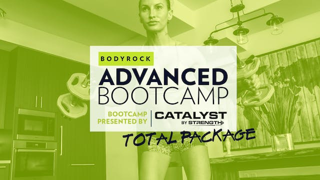 Advanced Bootcamp TOTAL PACKAGE