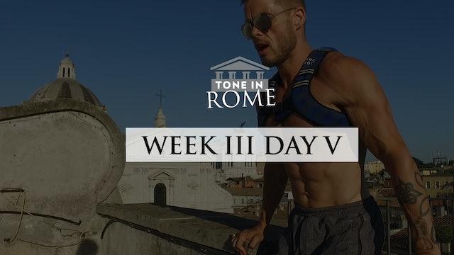 Tone in Rome | Week 3 | Day 5