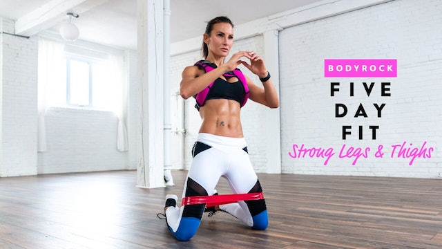 Strong Legs & Thighs - 5 Day Challenge