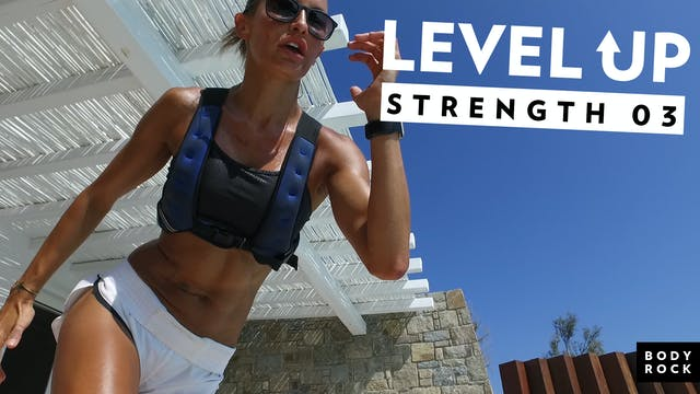 Level Up Strength #3