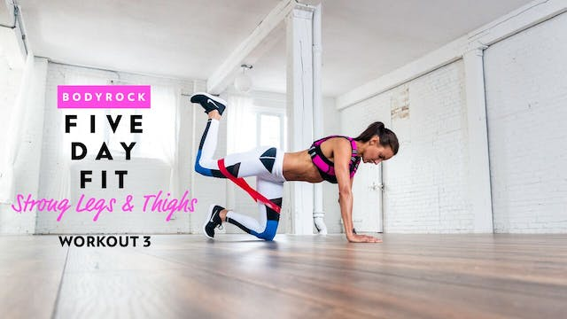 Strong Legs & Thighs - Workout 3