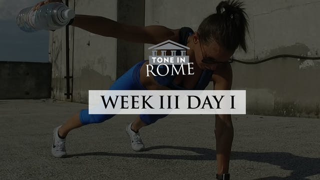 Tone in Rome | Week 3 | Day 1