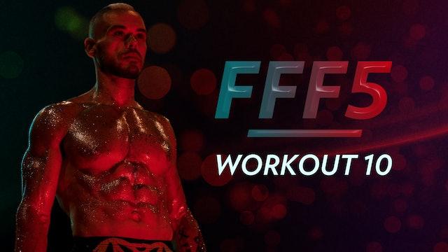 FFF5: Workout 10