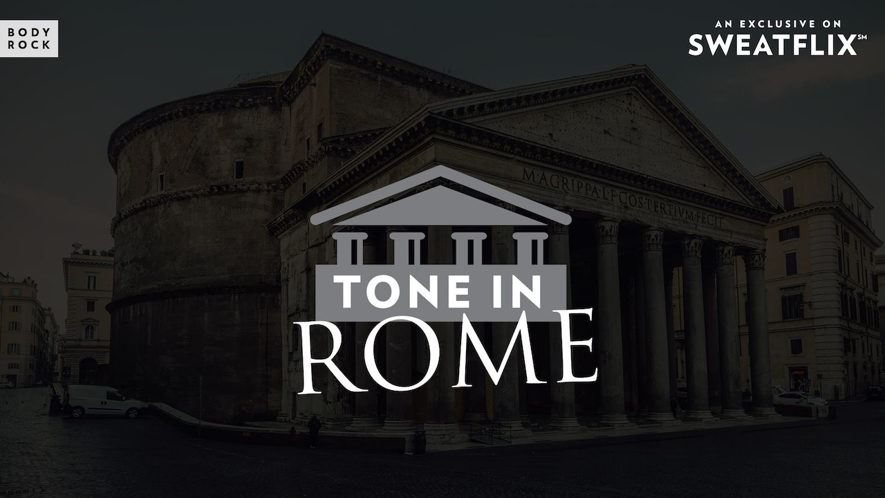 Tone in Rome I 21 Day Challenge