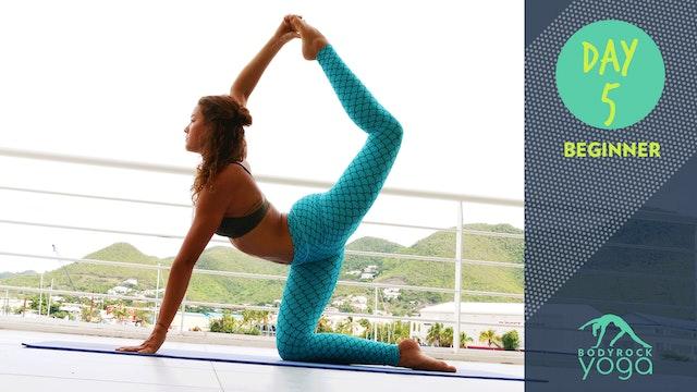 BodyRock Yoga | Beginner | Day 5