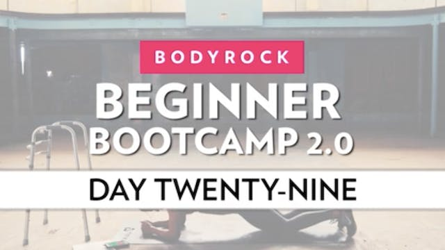 BodyRock Bootcamp - Day 29