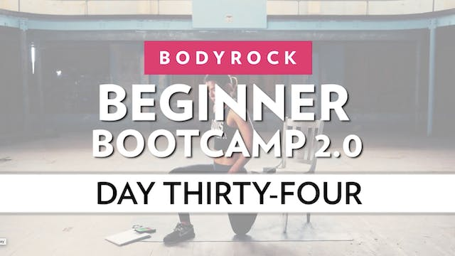 BodyRock Bootcamp - Day 34