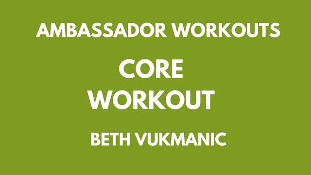 Ambassador Workout - Beth Vukmanic - Abs