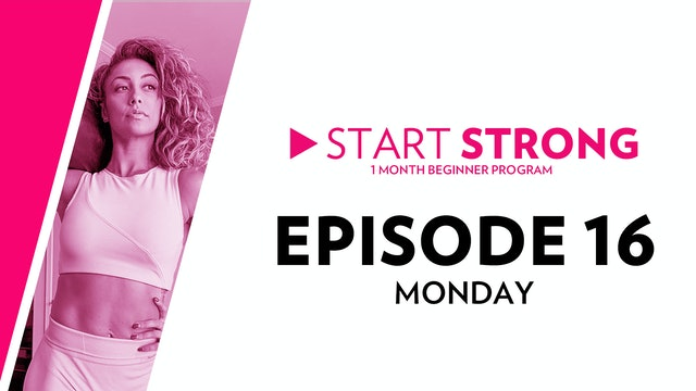 Start Strong: Episode 16