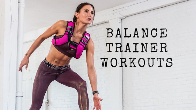 Balance Trainer Workouts