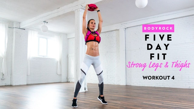 Strong Legs & Thighs - Workout 4