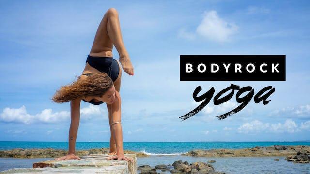BodyRock Yoga - Vinyasa Flow   Day 7 Practice