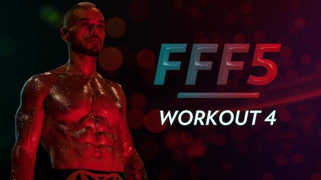 FFF5: Workout 4