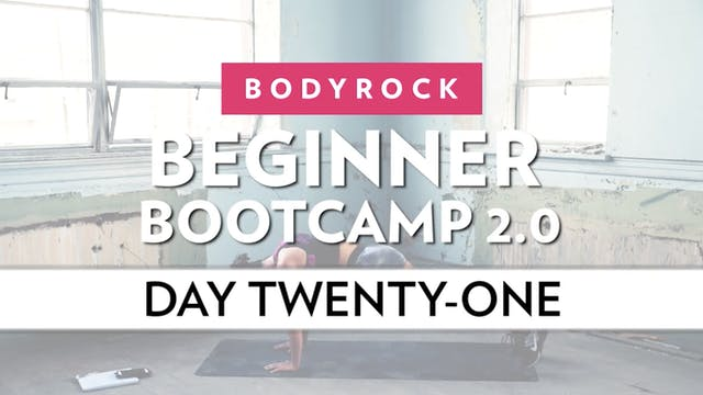 BodyRock Bootcamp - Day 21
