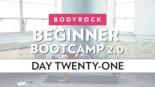 BodyRock Bootcamp - Day 21