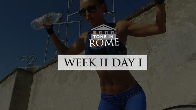 Tone in Rome | Week 2 | Day 1