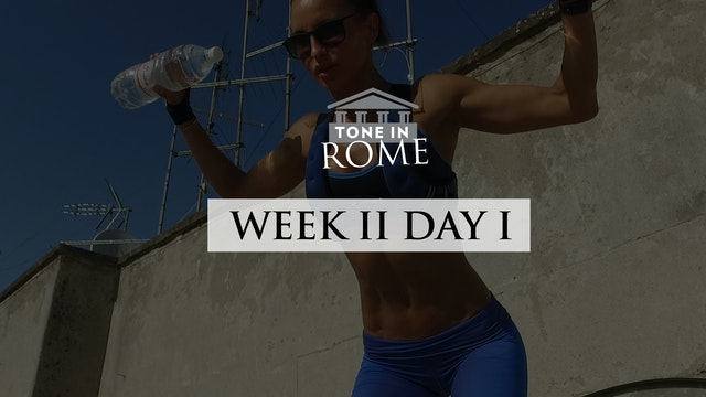 Tone in Rome | Week 2 | Day 1