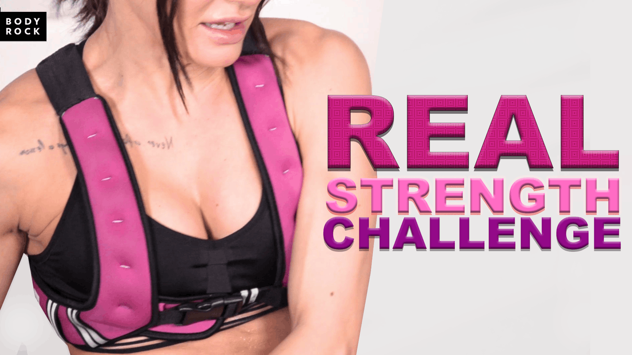 The Real Strength Challenge