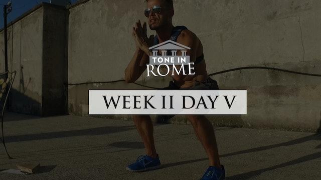Tone in Rome | Week 2 | Day 5