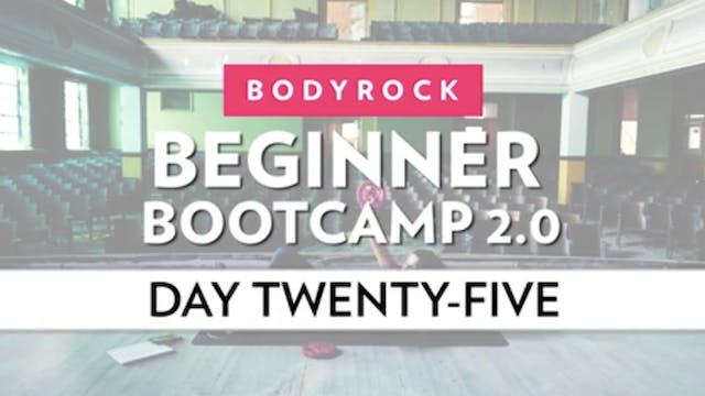 BodyRock Bootcamp - Day 25