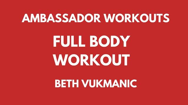 Ambassador Workout - Beth Vukmanic - Full Body