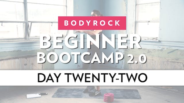 BodyRock Bootcamp - Day 22